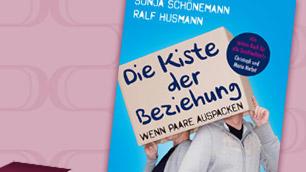'Die Kiste der Beziehung: Wenn Paare auspacken' von Sonja Schönemann und Ralf Husmann