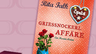 Rita Falk: Grießnockerlaffäre