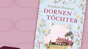 'Dornentöchter' von Josephine Pennicott