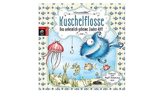 Kuschelflosse Teil 1 Hörbuch