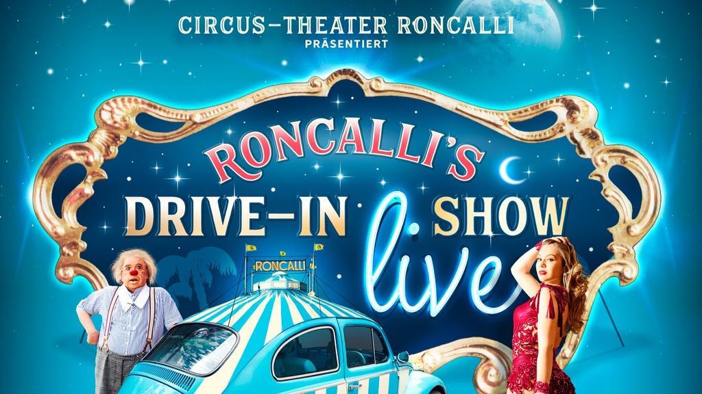 Roncalli's märchenhafte Circuswelt gibt's bald erstmals OPEN-AIR unter dem Himmelszelt.