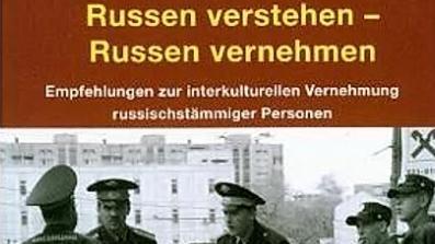 """Buch """"Russen verstehen – Russen vernehmen"""""""