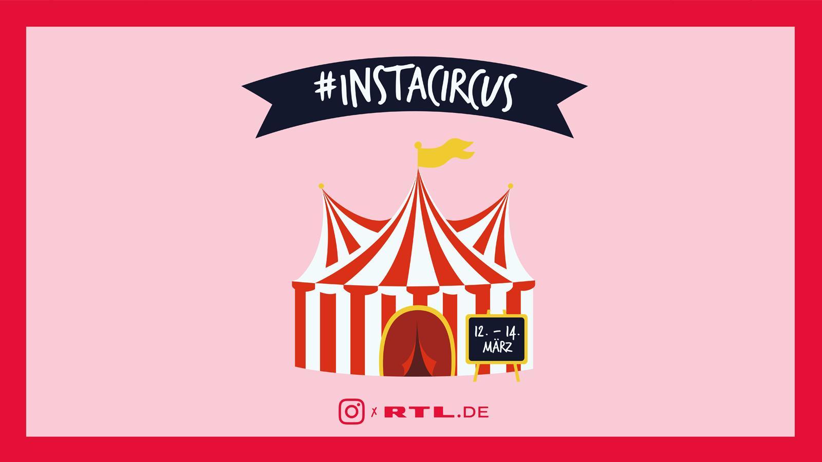 RTL x Instagram starten gemeinsam den #InstaCircus