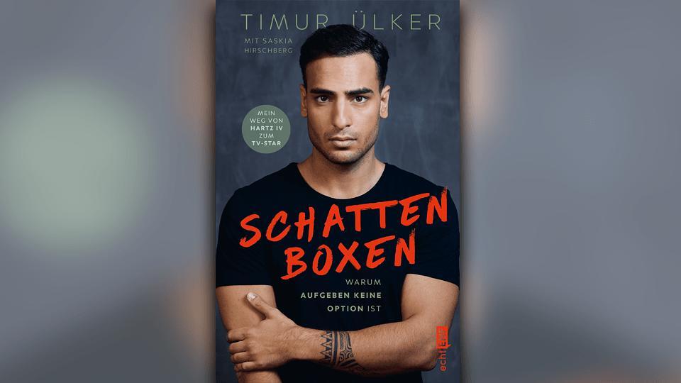 """Timur Ülkers Memoir """"Schattenboxen – warum Aufgeben keine Option ist"""" erscheint im Mai 2021."""