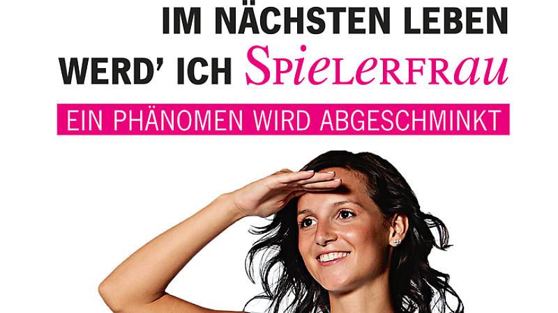 Christine Eisenbeis schreibt in ihrem Buch 'Im nächsten Leben werd' ich Spielerfrau' über Glanz und Elend im Alltag einer Spielerfrau.