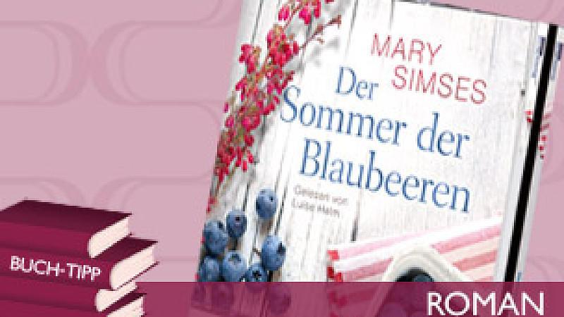 'Der Sommer der Blaubeeren' von Mary Simses