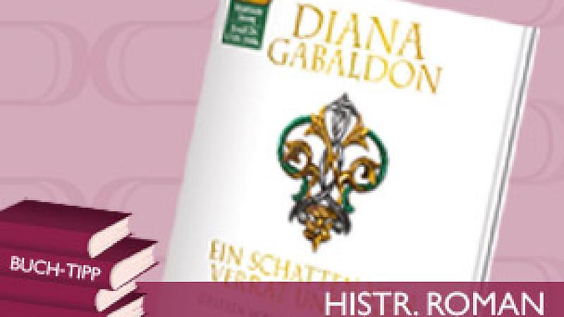 'Ein Schatten von Verrat und Liebe' von Diana Gabaldon